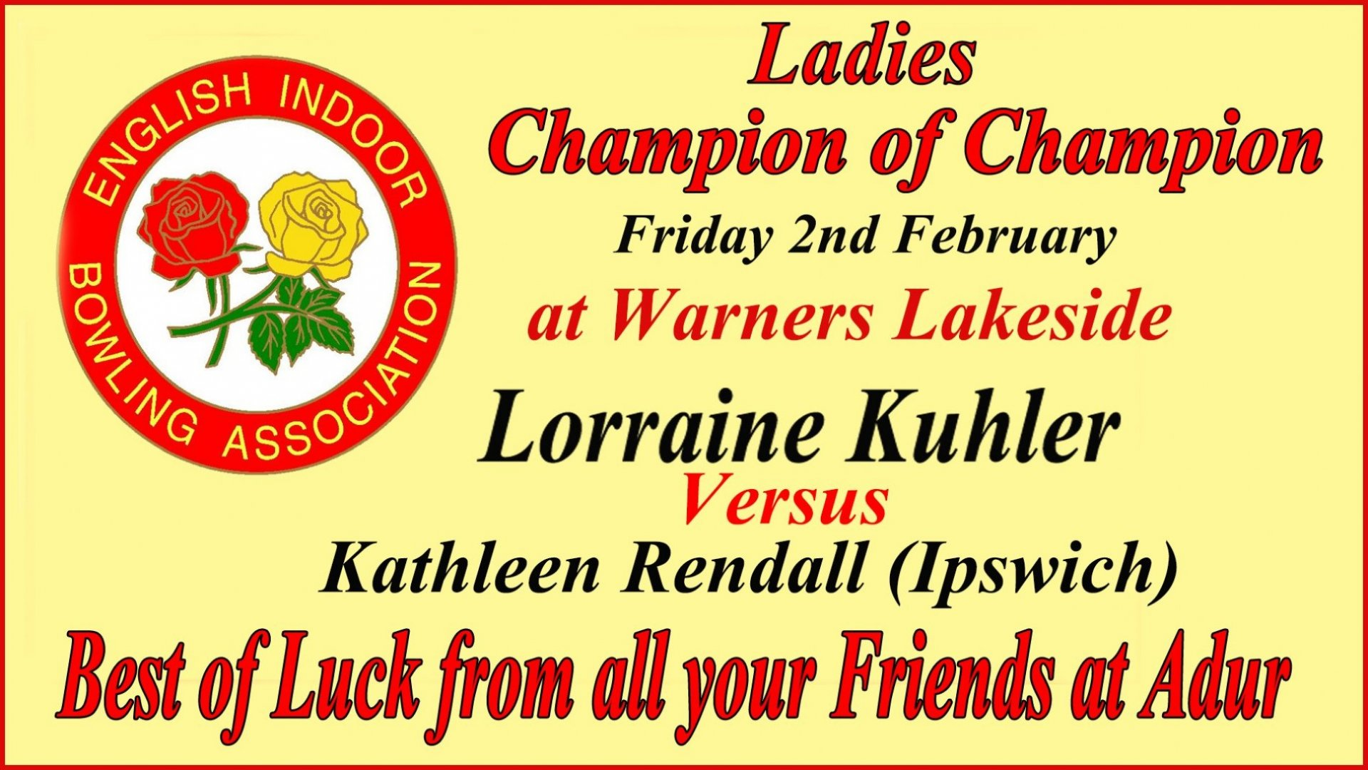 Ladies Champion of Champion Match - 2nd Feb 2018