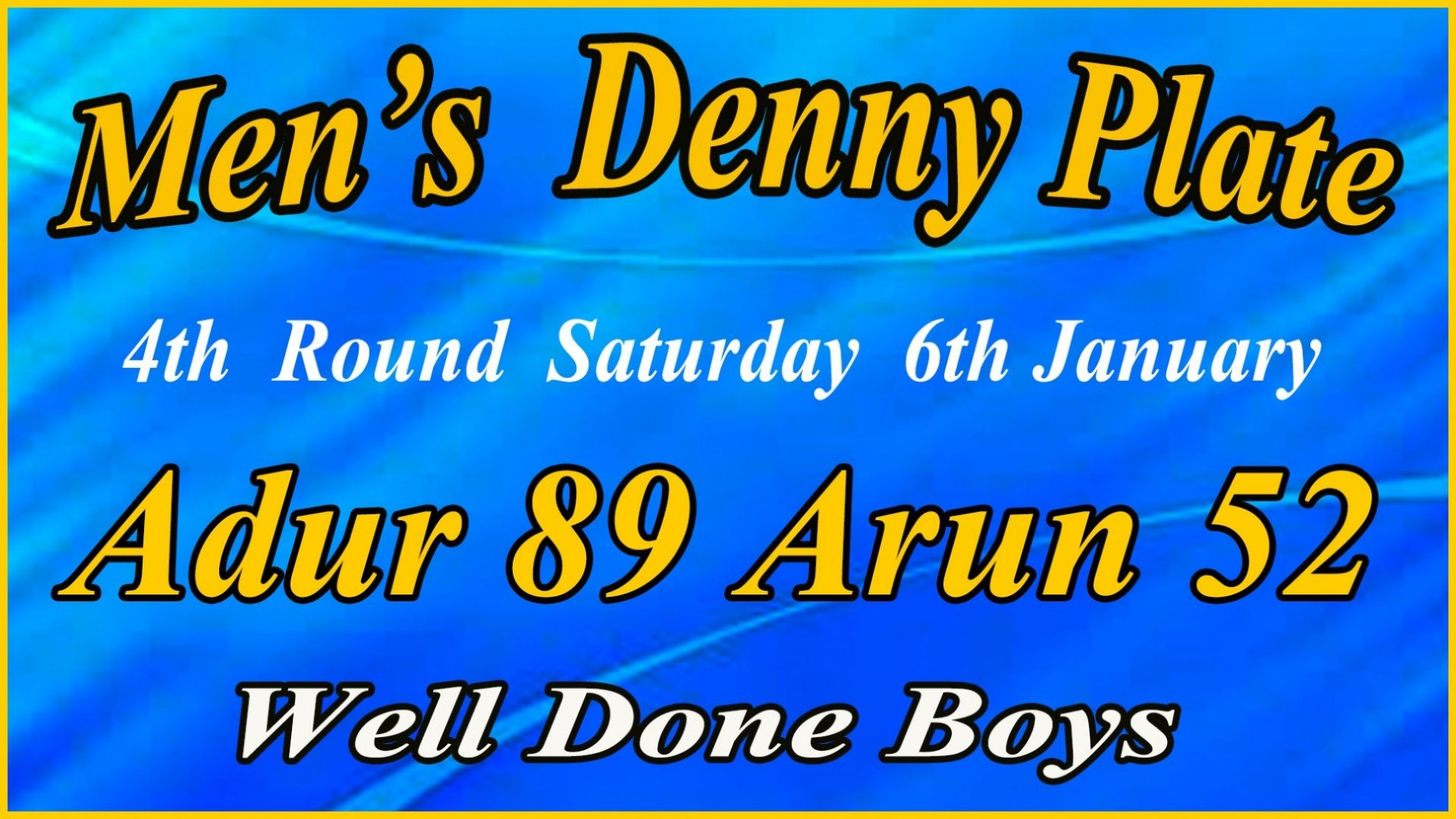 Men's Denny Plate - 4th Round Result - 6th Jan 2018