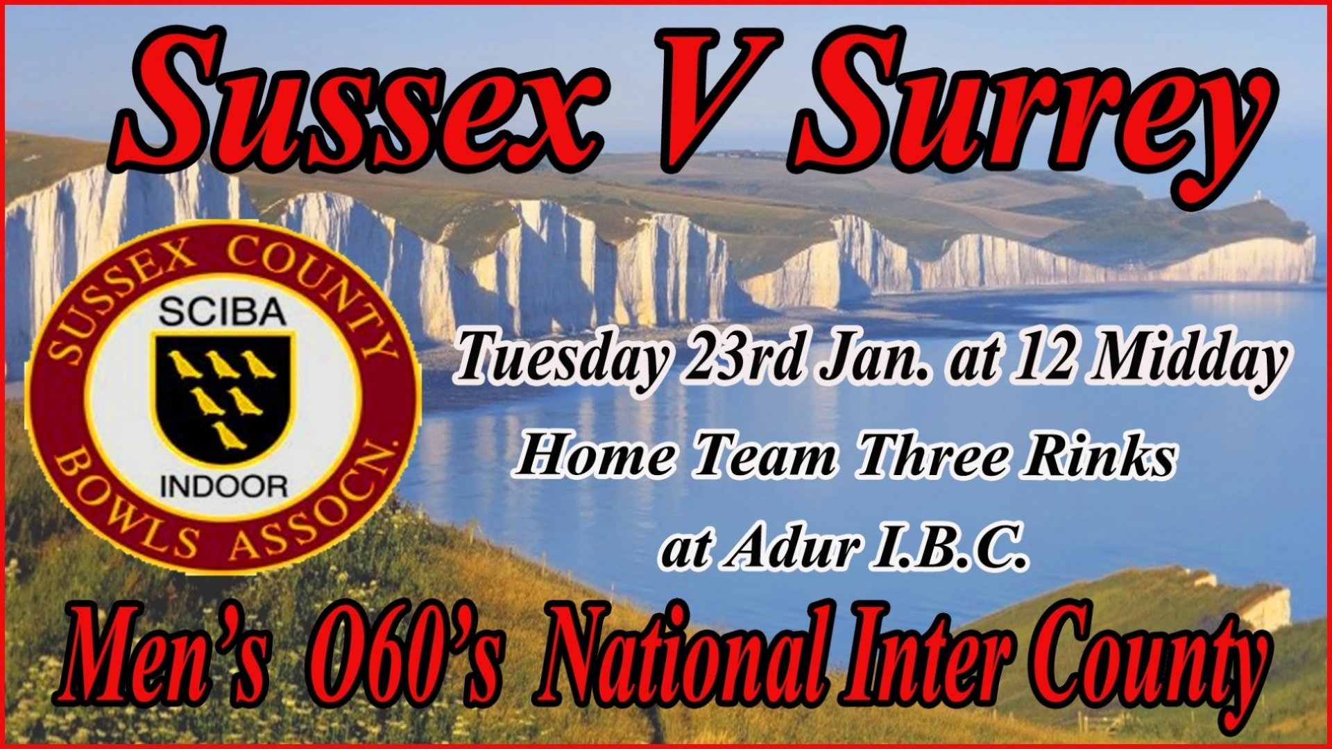 Men's Over 60's National Inter County - Sussex v Surrey - 23rd Jan 2018