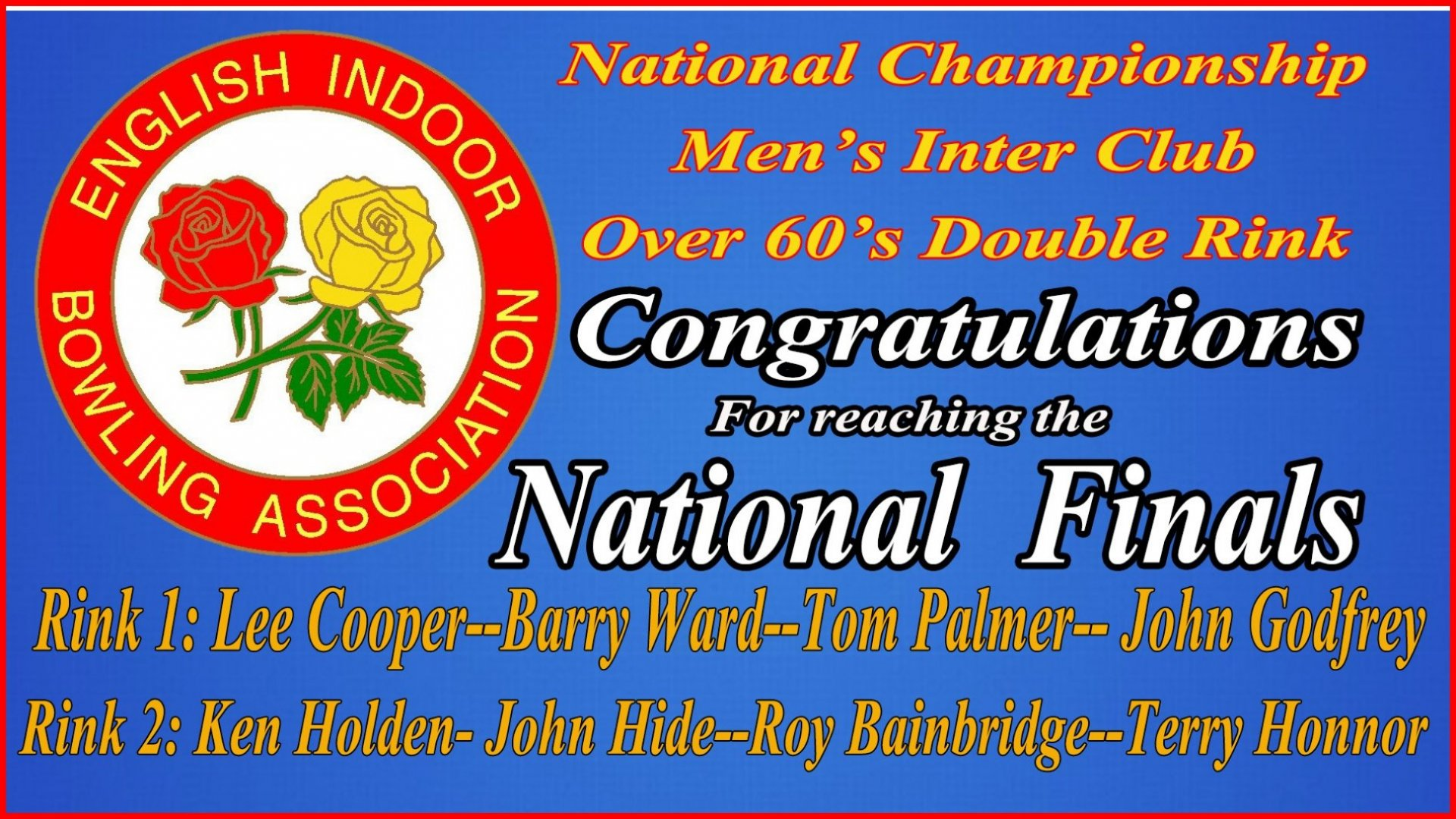 National Championship Men's Inter Club - Over 60's double rink - National  Finals Congratulations (12.4.18)