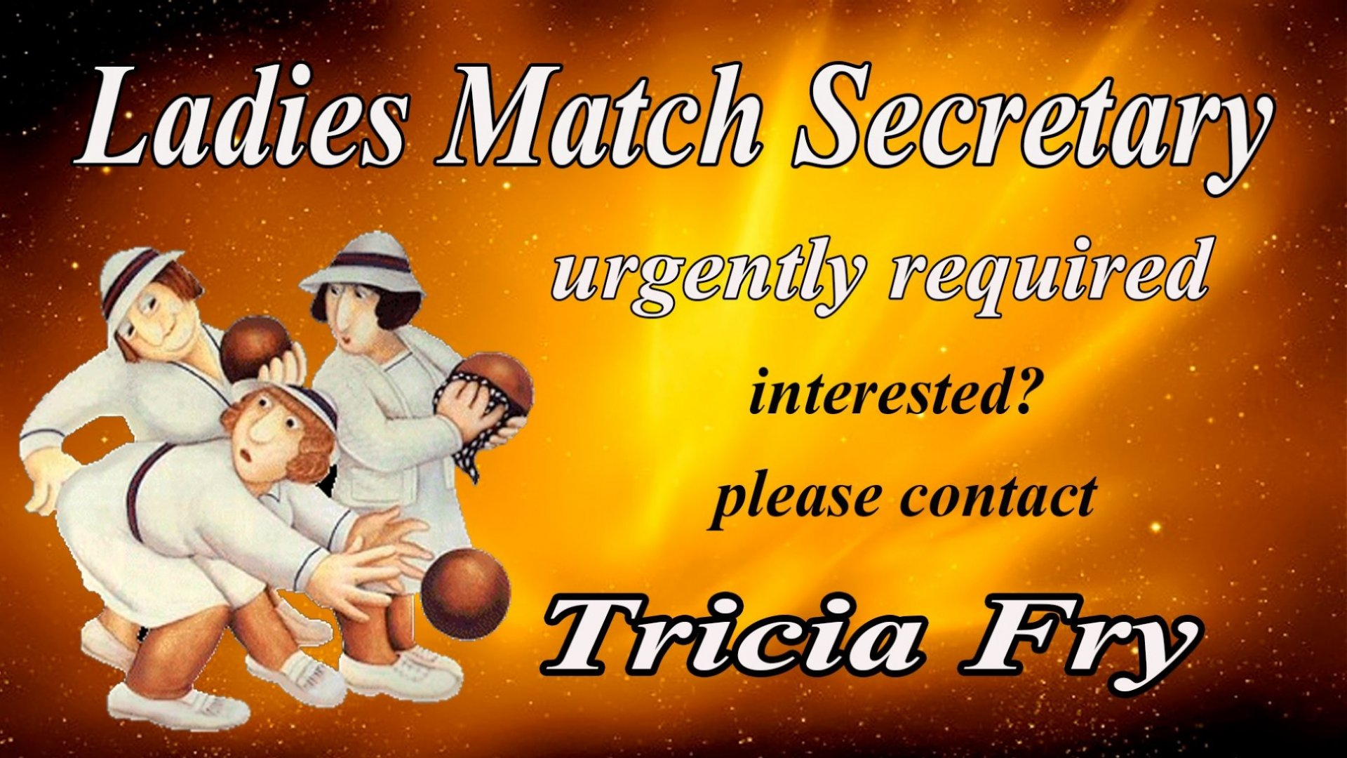 Ladies Match Secretary Advert