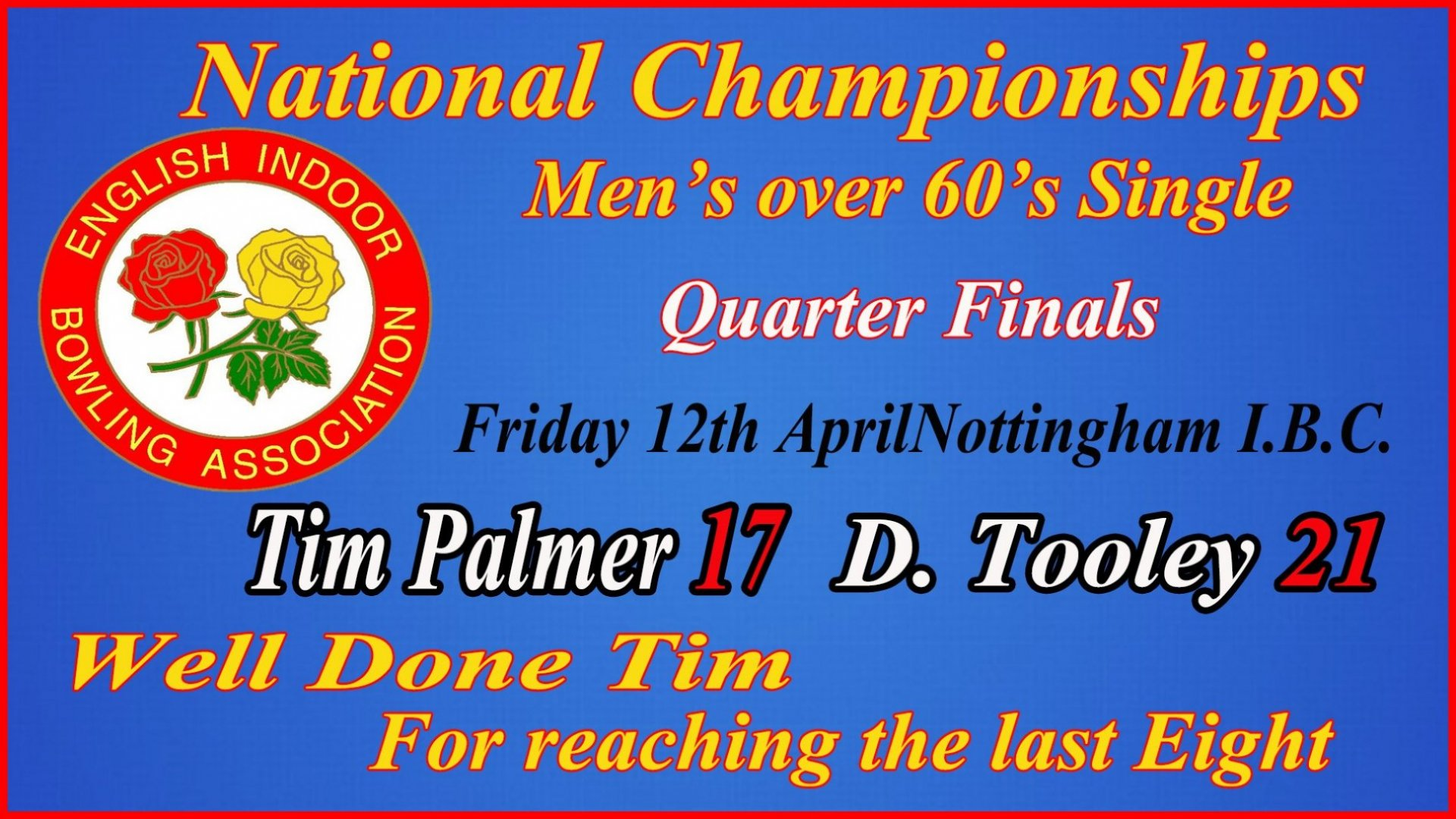 Tim Palmer - Singles - Quarter Final Result 12.4.19